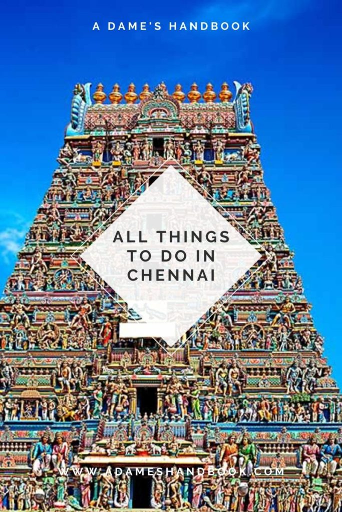 Top Things to do in Chennai