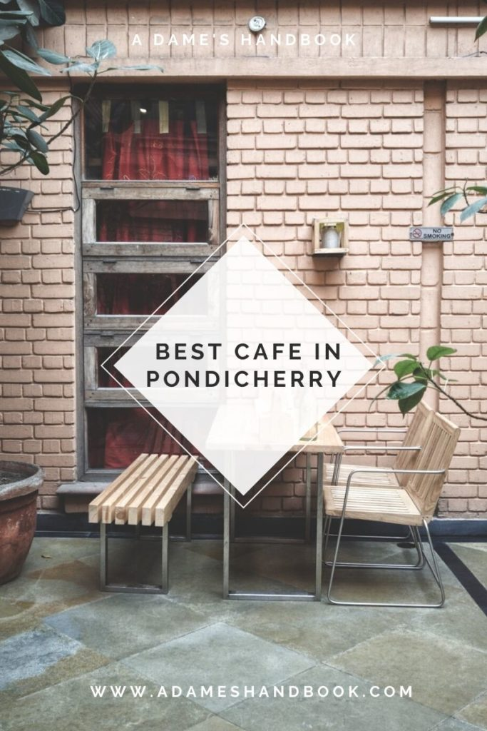 Best Cafes In Pondicherry