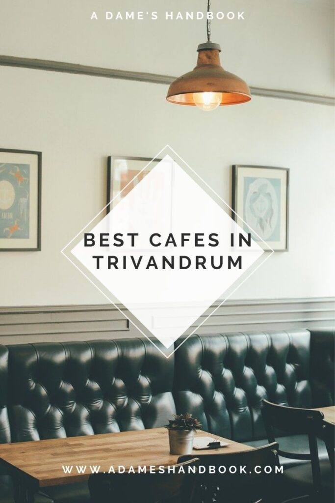 Best Cafes In Trivandrum